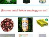Have you tasted India's amazing green tea