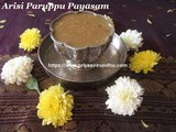 Arisi Paruppu Payasam/Rice & Dal Jaggery Kheer –Tamil New Years Day Special