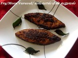 Fish Fry Recipe-Method 2/Meen Varuval/ வவ்வால் மீன் வறுவல்/Pomfret Fish Fry –Method 2 with step by step photos