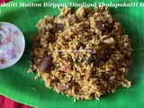 Thalapakatti Mutton Biryani Recipe/Dindigul Thalapakatti Mutton Biryani Recipe/Mutton Biryani Recipe/Thalapakatti Mutton Biryani with step by step photos