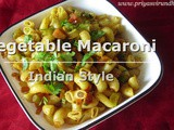 Vegetable Macaroni Pasta Recipe-Indian Style/Mixed Vegetable Macaroni Recipe/Macaroni Recipe/How to make Vegetable Macaroni Indian Style with Video