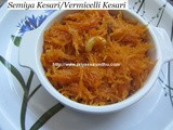 Vermicelli Kesari/Semiya Kesari – How to make Semiya Kesari