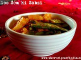 Sem aur Aloo ki Sabzi | How to Make Green Fava Beans with Potatoes