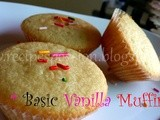 Basic Vanilla Muffins Recipe : Quick, simple and Easy to make