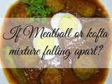 If Meatballs or Kofta mixture is getting sticky or falling apart? | Monu's essential Kitchen Tips and Tricks #02