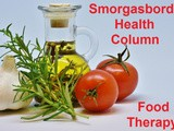 Smorgasbord Health Column – Food Therapy – Olive Oil…keeps your body moving by Sally Cronin
