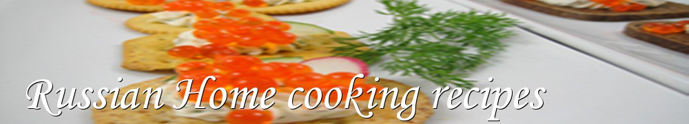 Very Good Recipes - Russian Home cooking recipes
