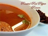 Roasted Red Bell Pepper / Capsicum Rasam ( Kind of thin soup )