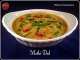 Methi Dal | Fenugreek leaves with Dal