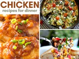 100 + Chicken Recipes To Serve Your Family