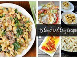 15 Quick Meal Ideas for Busy Families