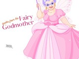 Adorable Fairy Godmother Quotes and Sayings