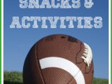 Over 15 Football Activities and Snacks for Kids