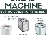 The best Bread Machine Buying Guide
