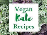 Vegan Kale Recipes You Will Love