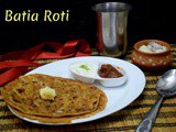 Batia Roti ~ a to z Indian Breakfast Dishes