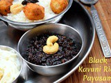 Karuppu Kavuni Payasam | How to make Forbidden Rice Pudding