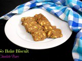 No Bake Biscuit Chocolate Bars ~ Cooking without Fire