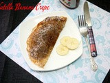 Nutella Banana Crepes | Eggless Pancake with Nutella ~ Nutella Recipes