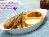 Potato Wedges with Sour Cream and Sweet Chilli Sauce
