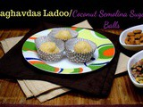 Raghavdas Ladoo | How to make Rava Coconut Ladoo