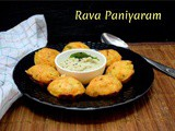 Rava Paniyaram ~ a to z Indian Breakfast Dishes