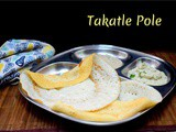 Takatle Pole ~ a to z Indian Breakfast Dishes