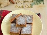 Gingerbread Snack Cake | Eggless Gingerbread Cake | Spiced Snack Cake - Easy Christmas Cake