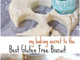 Gluten Free Biscuit Recipe with My Secret Ingredient