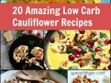 Twenty Low-Carb Cauliflower Recipes You Need to Make in 2020