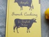 """Simple French Cooking for English Homes"" by x. Marcel Boulestin - a Review"