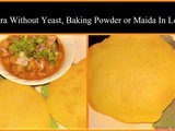 Bhatura Without Yeast, Baking Powder or Maida In Less Oil Recipe in Marathi