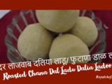 Delicious Dalia or Phutana Dal Ladoo Recipe in Marathi
