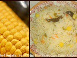 Sweet Corn Rice Or Sweet Corn Pulao Restaurant Style