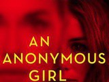 An Anonymous Girl by Greer Hendricks & Sarah Pekkanen Book Review