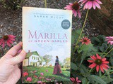 Marilla of Green Gables by Sarah McCoy Book Review