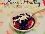 Berry Healthy Smoothie Bowl {with Protein}