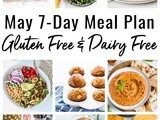 May 7-Day Gluten Free Dairy Free Meal Plan