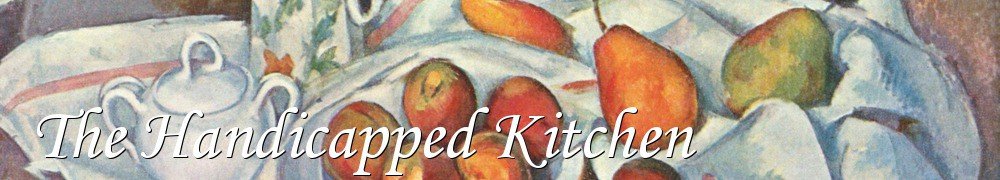 Very Good Recipes - The Handicapped Kitchen