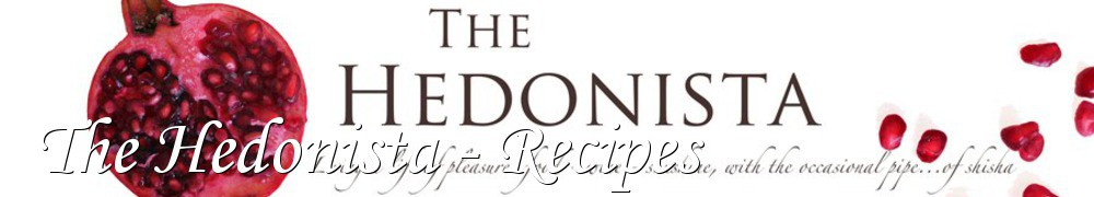 Very Good Recipes - The Hedonista - Recipes