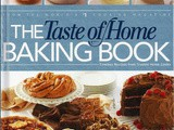 Cookbook Reviews...The Taste of Home Baking Book