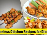 Easy Boneless Chicken Recipes for Dinner