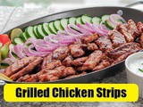 Grilled Chicken Strips Recipe
