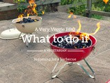 A Very Veggie bbq: What to do if a Vegetarian is Coming for a Barbecue
