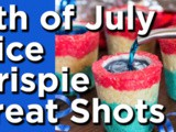 4th of July Rice Krispie Treat Shot Glasses Recipe