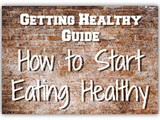 How to Start Eating Healthy Guide