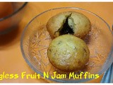 Eggless Butterless Jam 'n' Fruit Muffin