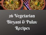 26 Vegetarian Biryani & Pulao Collection