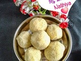 Rava ladoo i rava laddu i rava urundai - virtual treat for my sweet sister