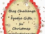 Festive Foodie Gift Challenge